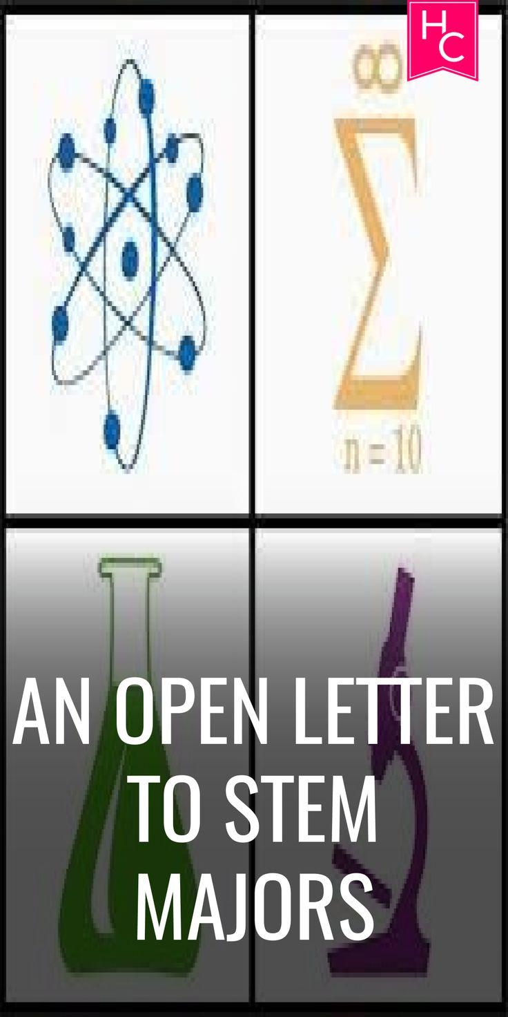 An Open Letter to STEM Majors | Letter | STEM | Majors