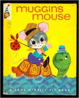 Muggins Mouse by Marjorie  Barrows