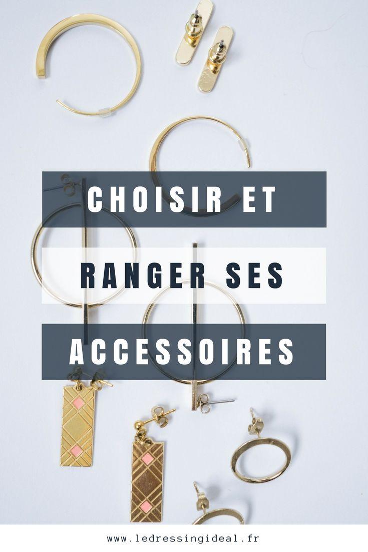 Bien Choisir Et Ranger Ses Accessoires Accessoires Dressing