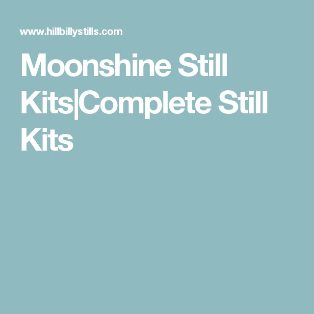 Moonshine Still Kits|Complete Still Kits