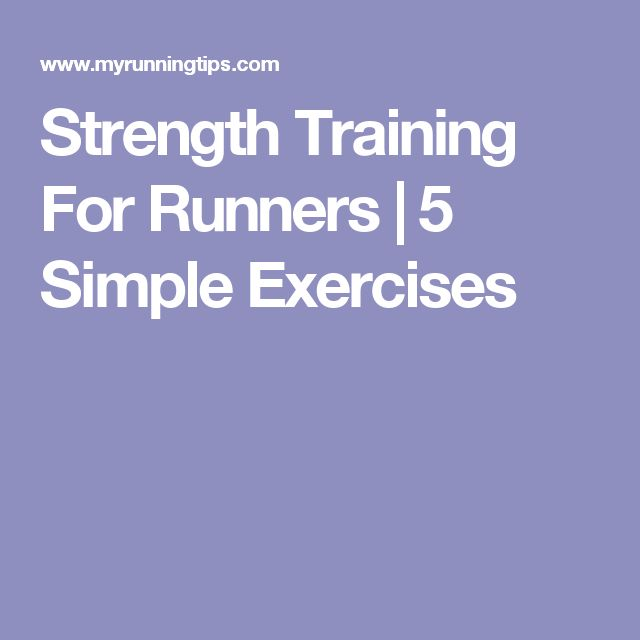 Strength Training For Runners | 5 Simple Exercises