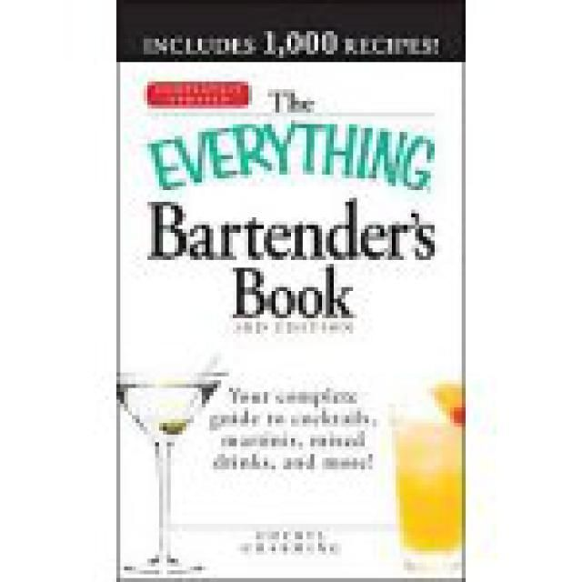 9 Best Bartending Guides to Build Your Mixology Skills: The Everything Bartender's Book