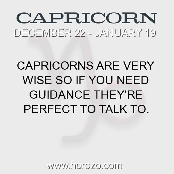 Fact about Capricorn: Capricorns are very wise so if you need guidance they're perfect to talk to. #capricorn, #capricornfact, #zodiac. More info here: www.horozo.com