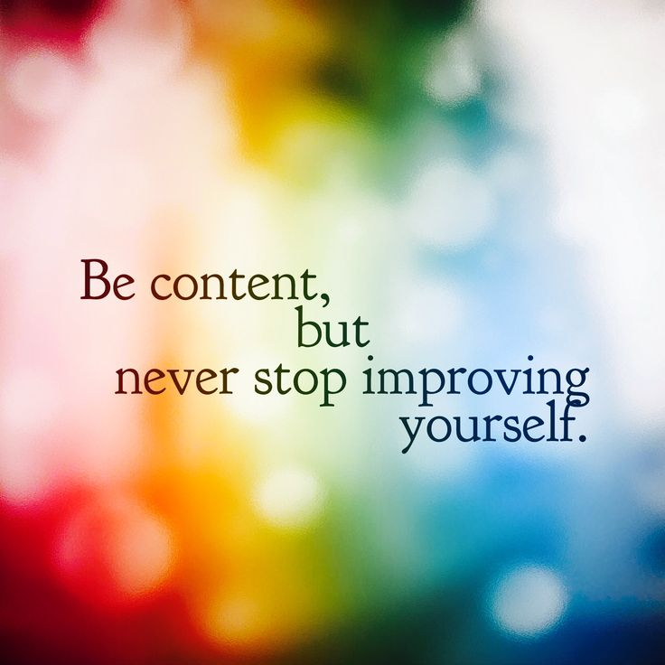 Be content, but never stop improving yourself. #positiveenergy #manifestation #awareness #awakening #consciousness http://ow.ly/I18D30c7UWz
