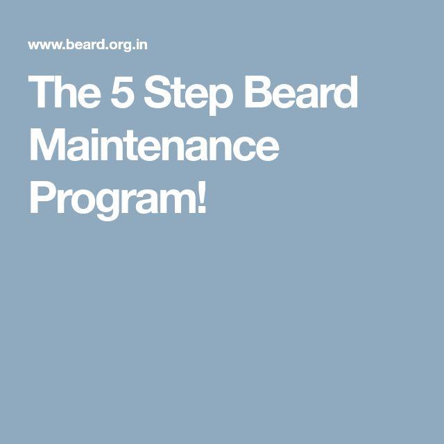 The 5 Step Beard Maintenance Program!