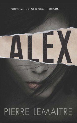 Alex: The Commandant Camille Verhoeven Trilogy by Pierre Lemaitre http://www.amazon.com/dp/1623651247/ref=cm_sw_r_pi_dp_766tub0C44DJS