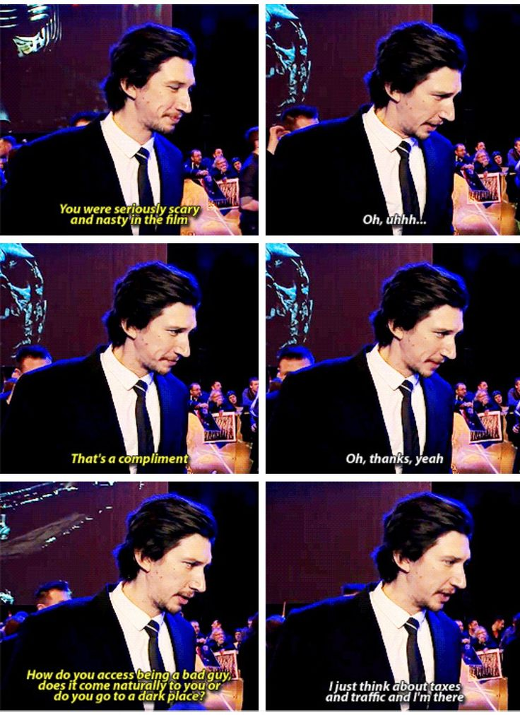 taxes and traffic were Adam Driver's way of channeling his inner Kylo Ren.