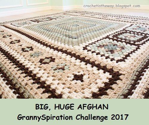 Crochet is the Way: Big Huge Afghan - GrannySpiration Challenge