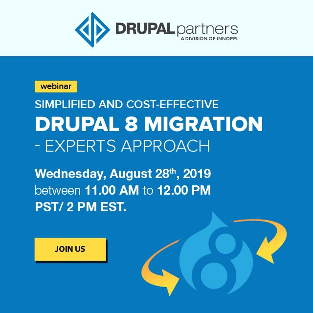 Simplified And Cost Effective Drupal 8 Migration Experts Approach Drupal Webinar Migrations