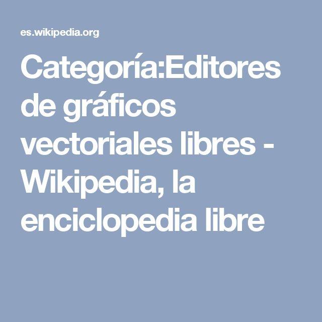 Categoría:Editores de gráficos vectoriales libres - Wikipedia, la enciclopedia libre