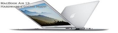 UNIVERSO NOKIA: MacBook Air 13 Hardware Colori Rinnovati