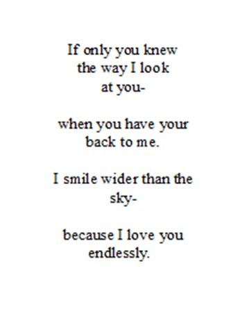 I smile wider than the sky because I love you endlessly.