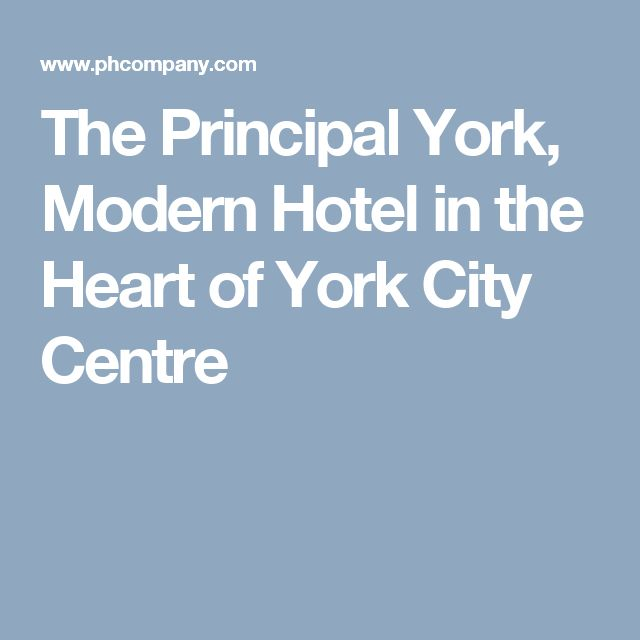 The Principal York, Modern Hotel in the Heart of York City Centre