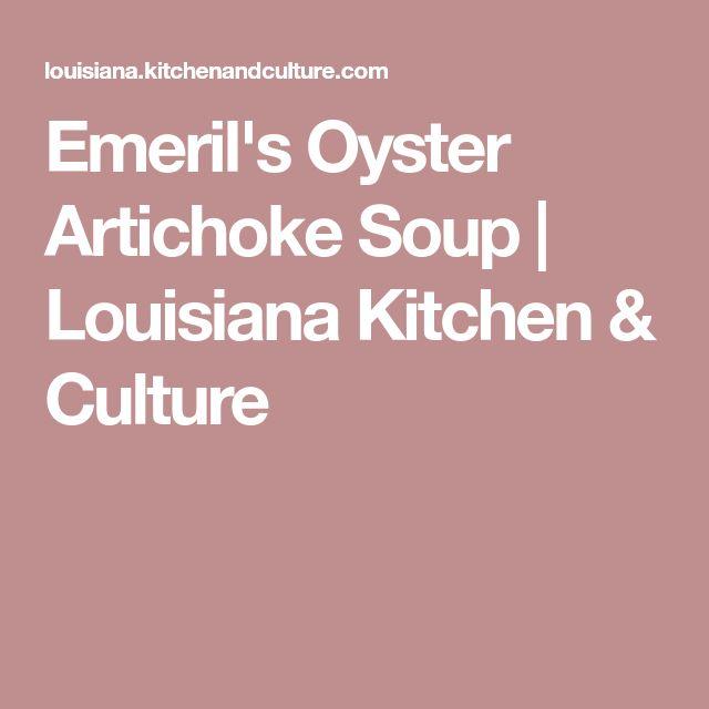 Emeril's Oyster Artichoke Soup | Louisiana Kitchen & Culture