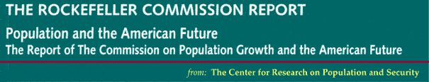 Bigotry and Population Control: The Report of the Rockefeller Commission on Population Growth and the American Future