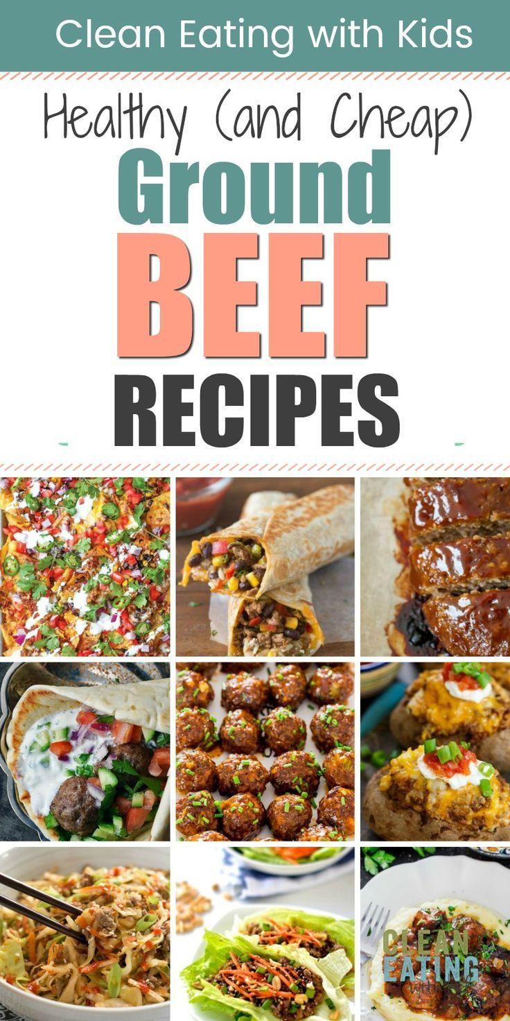 15 Healthy Ground Beef Dinner Ideas Clean Eating With Kids In 2020 Ground Beef Recipes Healthy Healthy Beef Recipes Dinner With Ground Beef