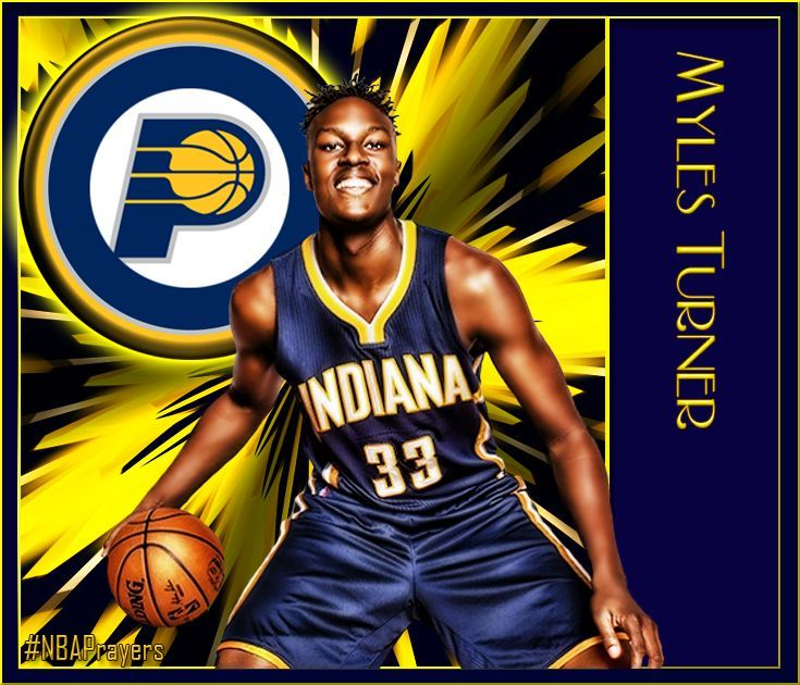 Indiana Pacers   Myles Turner