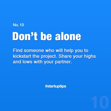 Start-Up Tips no. 10 Don't be alone