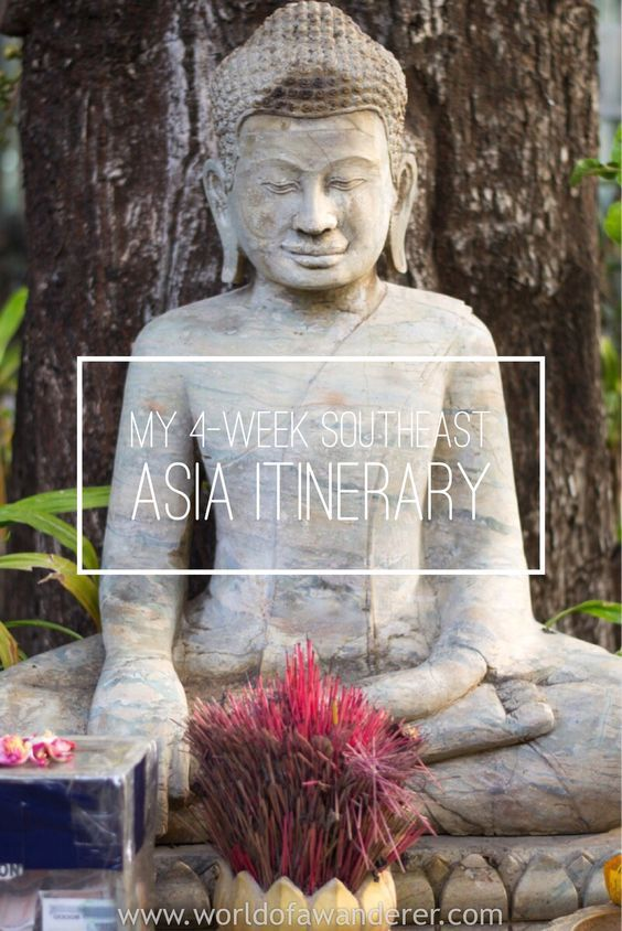 Visiting Southeast Asia? Here is a 4-Week itinerary