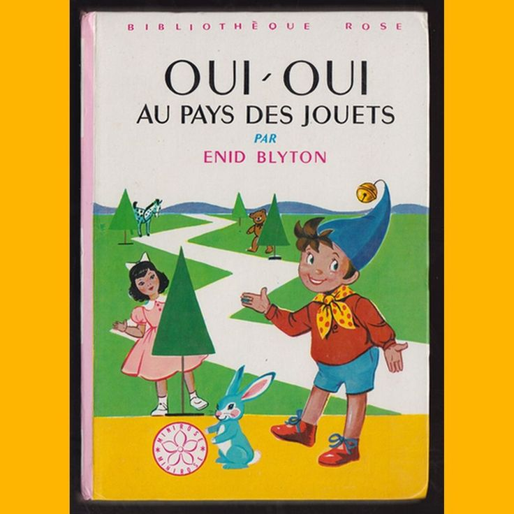 Bibliothèque Rose OUI-OUI AU PAYS DES JOUETS Enid Blyton Jeanne Hives 1981
