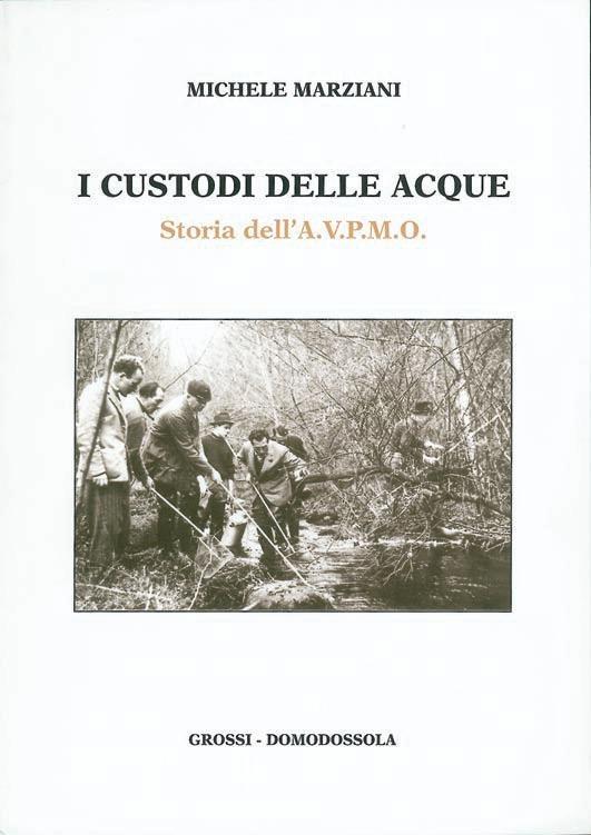 I custodi delle acque, Grossi Editore, Domodossola, 1997