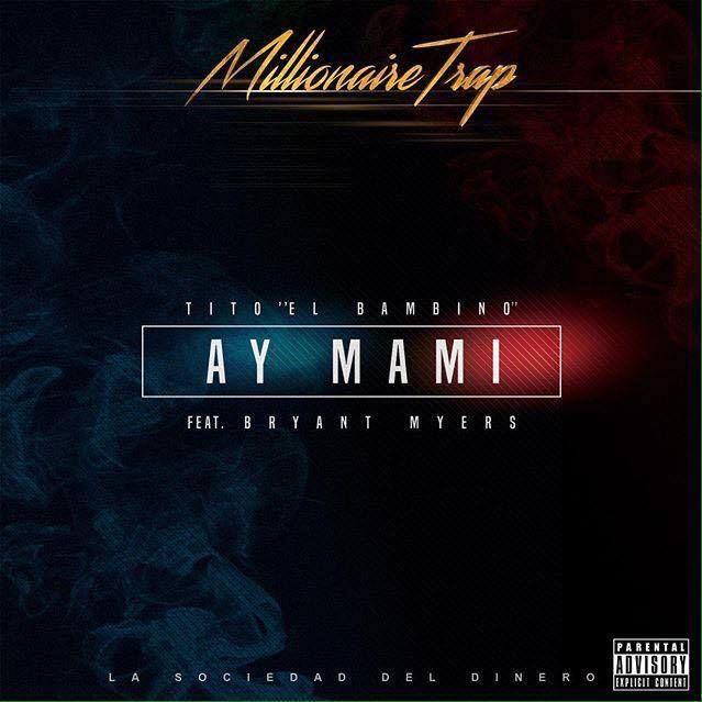 Tito El Bambino Ft. Bryant Myers - Ay Mami - http://www.labluestar.com/tito-el-bambino-ft-bryant-myers-ay-mami/ - #Ay, #Bambino, #Bryant, #El, #Ft, #Mami, #Myers, #Tito