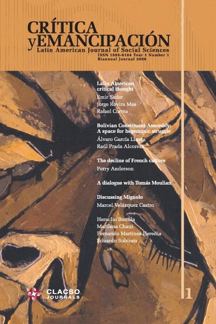 Crítica y Emancipación. Latin American Journal of Social Sciences (Año 1 no. 1 ene-jun 2012).  #Estado #Democracia #PueblosIndigenas #Multiculturalidad #Socialismo #PensamientoCritico #Cultura #Etnias #Izquierda #AmericaLatina (Edición en ingles)