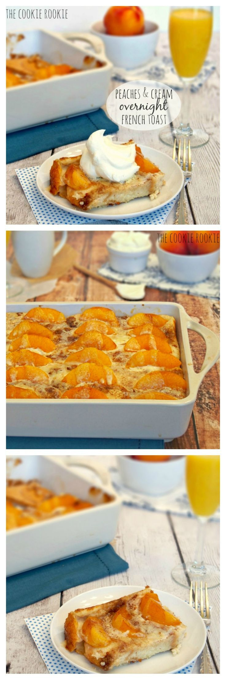 Peach and Cream French Overnight French Toast! The BEST EVER brunch recipe. Easy!!! I love french toast bakes! - The Cookie Rookie