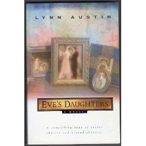 Eve's Daughter's by Lynn Austin - one of my favorites.