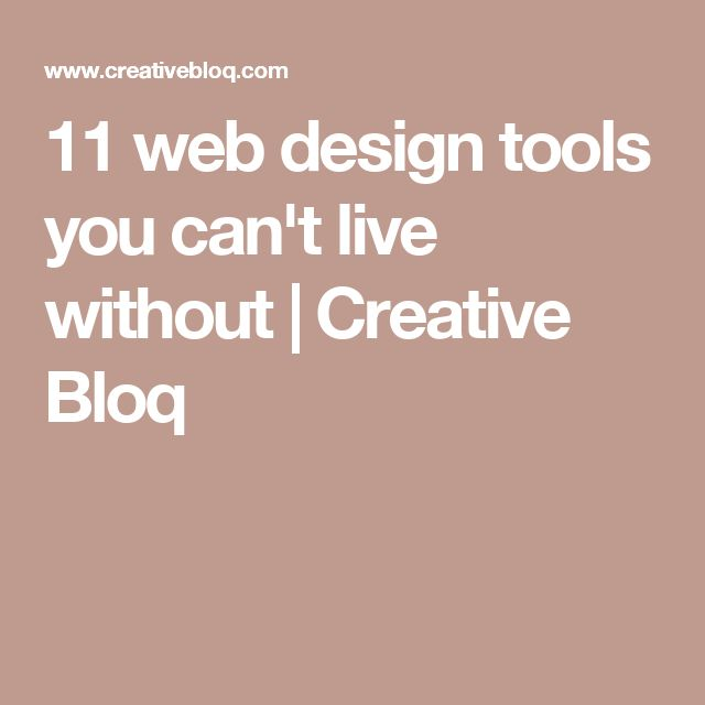 11 web design tools you can't live without   Creative Bloq