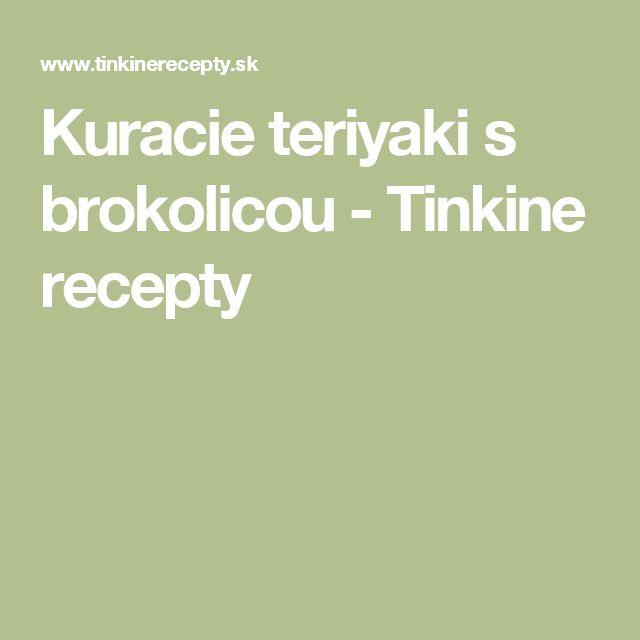 Kuracie teriyaki s brokolicou - Tinkine recepty