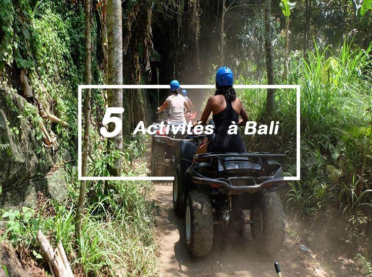 Qu'elles sont les choses à faire et activités a Bali à ne pas manquer durant un séjour sur l'île? Après avoir fait de nombreuses activités durant notre voyage à Bali,nous avons retenu 5 activités a