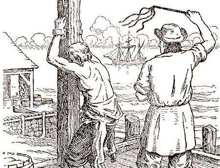 XVII. yy'da denizcilere çok kötü davranılıyordu, hatta sık sık işkenceye maruz kaldıkları bile oluyordu.