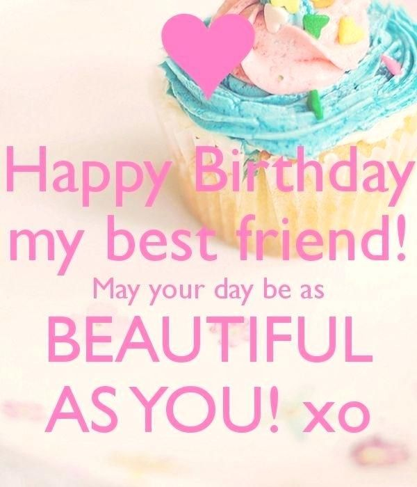Special Birthday For Best Friend And Amazing Happy Birthday Best F