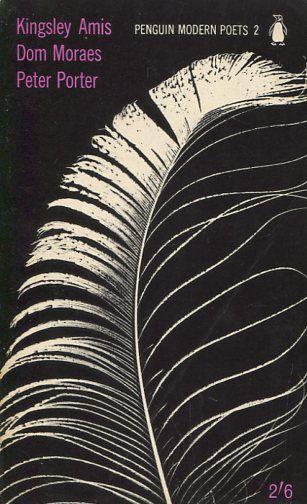 Discover Kingsley Amis, Dom Moraes and Peter Porter in Penguin Modern Poets 2.