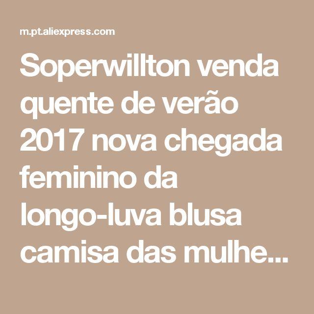 Soperwillton venda quente de verão 2017 nova chegada feminino da longo-luva blusa camisa das mulheres tops de chiffon plissado camisa blusa de renda # a506 Loja Online | aliexpress móvel