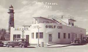 Gulf Cafe, Port Isabel, Texas old photos.