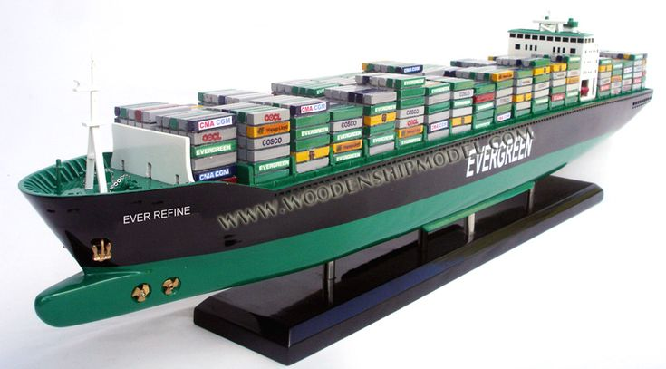 Ever Refine Evergreen Container Ship Model