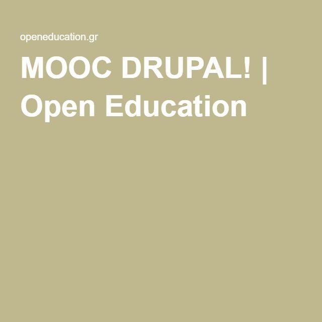 Εγγραφείτε στο MOOC DRUPAL!   Δωρεάν μαθήματα για να δημιουργήσετε το δικό σας web site Drupal