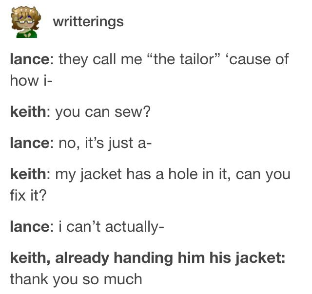 Lance the tailor, voltron, literal keith