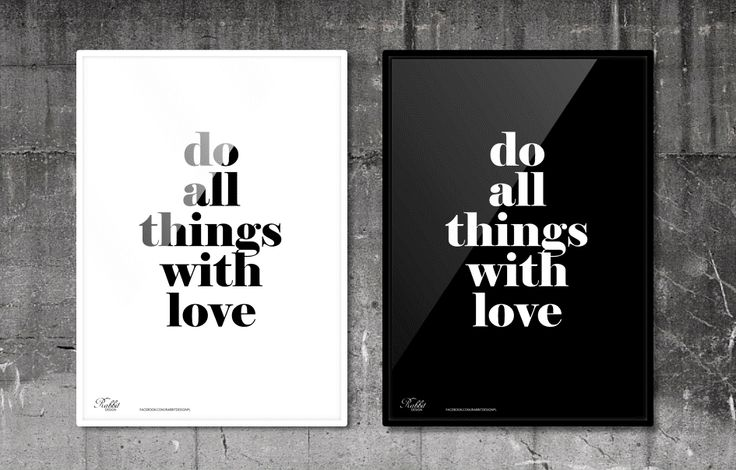 Do all things with love. #RabbitDESIGN #poster