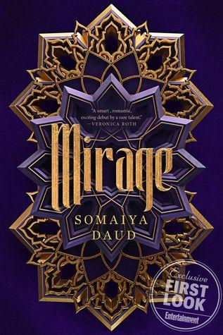 Mirage by Somaiya Daud (August 28, 2018)