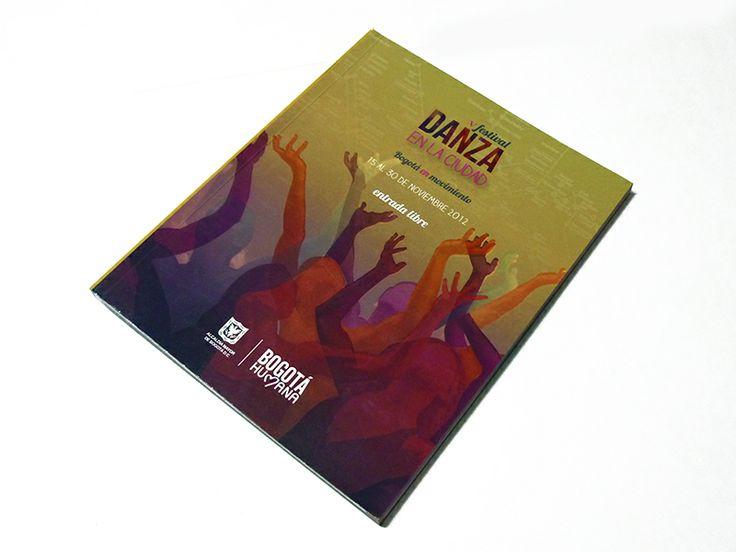 Catálogo / V Festival Danza en la Ciudad. Diseño editorial y diagramación: Jimena Loaiza.  Bogotá, 2012.