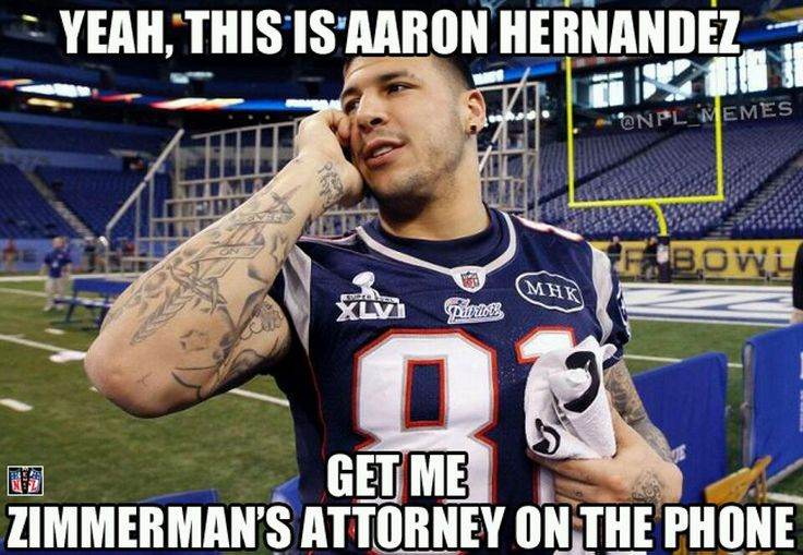 NFL+Memes | Aaron Hernandez hires a new lawyer (from NFL Memes) - Imgur