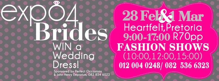 Don't miss #Expo4Brides! 28 Feb & 1 Mar 2015, Heartfelt Pretoria! #WeddingExpo #Weddings # Weddingdress #Photographers #Fashionshows