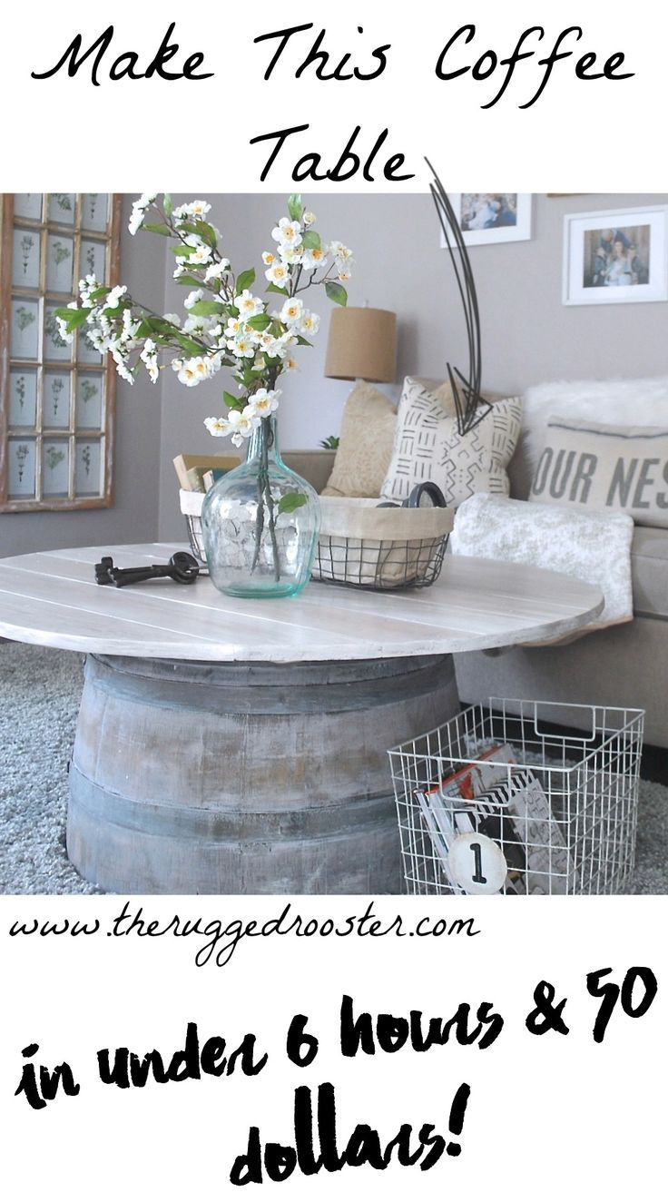 Learn How To Make a Wine Barrel Coffee Table In Under 6 Hours and Under 50 Dollars. So Easy DIY Tutorial. Turn A Wine Barrel Into A Farmhouse Coffee Table. Easy DIY