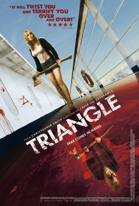Triangle (2009)-I really liked this movie, I thought it was going to be a straight forward slasher movie on a ship but it surprised me and went in a totally different direction.  Glad I didn't read anything about this one before I watched it.