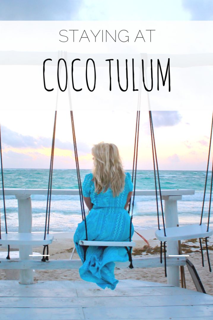 Staying at Coco Tulum   The Republic of Rose