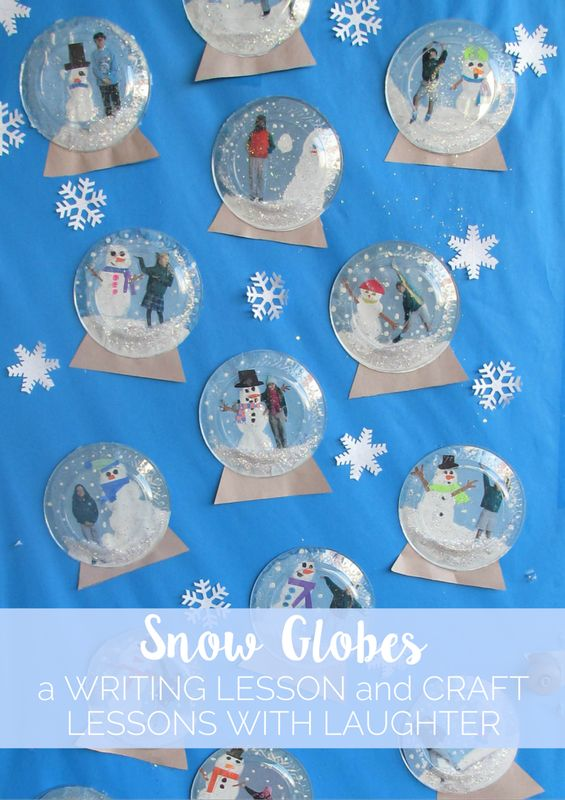 Snow Globes Writing Lesson and Craft - Lessons With Laughter