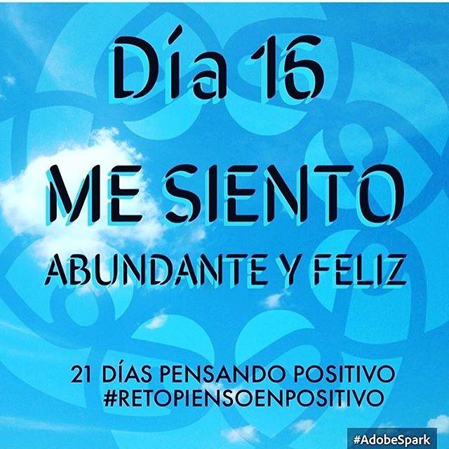 Abundante y feliz... Always☘ #Día16 #retopiensopositivo #56 # @cony_peque @la_yoyo_qui